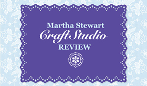 A New Way to Design Cards: Martha Stewart CraftStudio