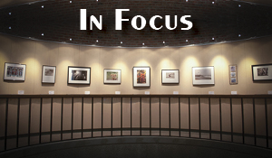 In Focus – Foothill KCI Photo Show