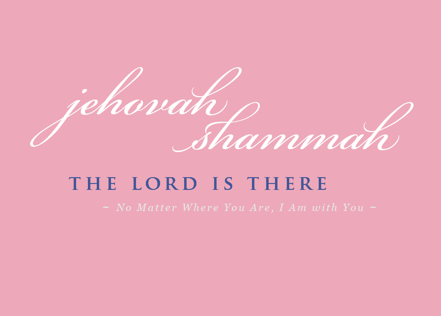 Names-of-God-5-jehovah-shammah