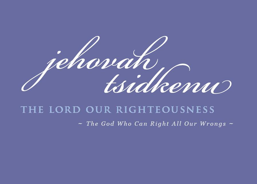 Names-of-God-8-jehovah-tsidkenu
