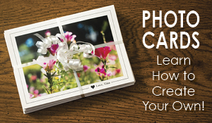 How To Create Photo Cards